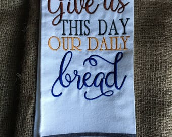 Our Daily Bread Tea towel