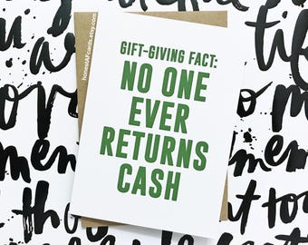 Christmas Money Holder - Funny Holiday Card - Gift-Giving Fact: No One Ever Returns Cash - Happy Holidays - Christmas Card