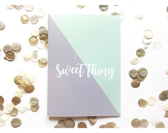 Hey sweet thing greeting card, hello, note card, friendship, typography