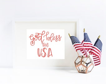 God Bless the USA Hand Lettered Patriotic 4th of July Independence Day Print