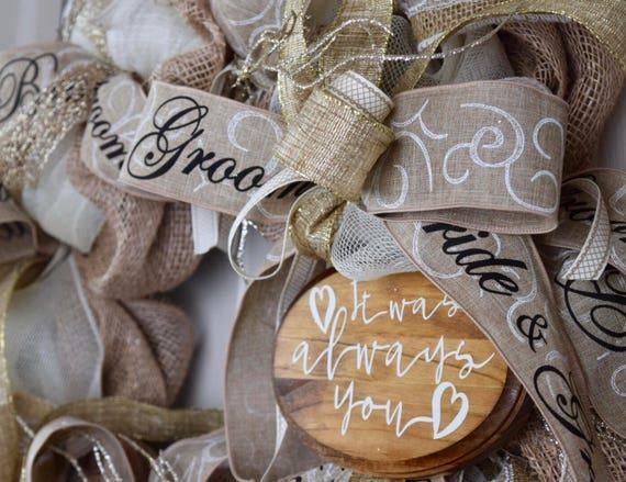 It Was Always You Wedding Burlap and Mesh Wreath; Wedding Decor; Bridal Shower Decor Wreath; Beige Ivory Gold Glitter Wedding Decoration