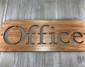 Laser cut Office Sign