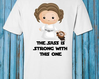 Galaxy Princess//Sass is Strong with this one//Short Sleeve Shirt//Bodysuit//Toddler//Baby Shower Gift//Baby Clothes//Toddler T Shirt