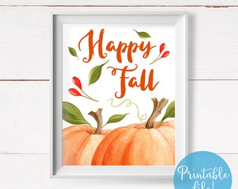 Happy Fall Printable Art, Autumn Quote Print, Fall Watercolor Wall Art, Instant Download