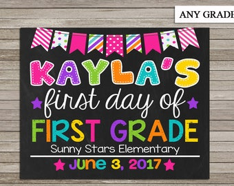 First Day of First Grade, School Sign, First Day of School,Chalkboard Printable,ANY GRADE, Back to School, 1st Day of 1st Grade,Digital File