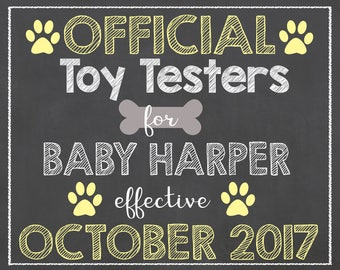 Dog Pregnancy Announcement /Pet Pregnancy Announcement/Official Toy Tester Sign/Official Toy Testers Chalkboard Sign/Getting Me a Human Sign