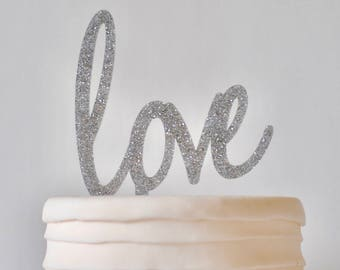 love Cake Topper - OVERSTOCK SALE - Wedding Cake Topper  - Ready to Ship - Silver Glitter - Acrylic - Silver Glitter Cake Topper