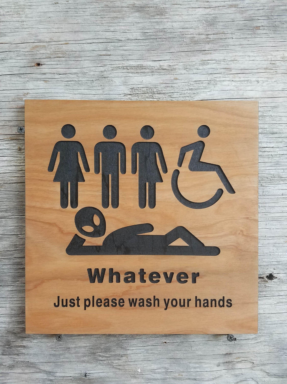 Unisex Bathroom Sign All Gender Restroom Sign Whatever Just Wash Your Hands Alien