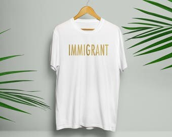 Gold Immigrant T Shirt in Black or White