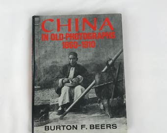 China in Old Photographs 1860-1910 Coffee Table Book, Vintage Coffee Table Book for Decorators, Hardcover Book, 1981 Chinese History Book