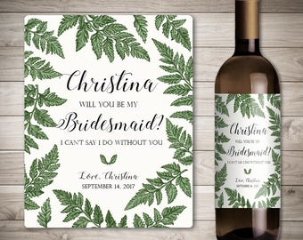 Custom Will You Be My Bridesmaid Wine Bottle Label - Thank You For Being My Bridesmaid - Personalized Wedding - Greenery Wedding Bridesmaid