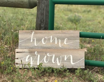 home grown: reclaimed barn wood sign