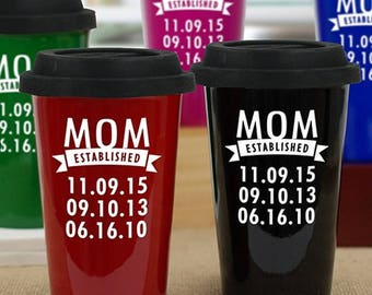 Mom Established Travel Mug, Mom Est 14 oz Mug, Personalized Mom Mug, Custom Established Grandma Mug, Mothers Day Gift From Husband, Kids