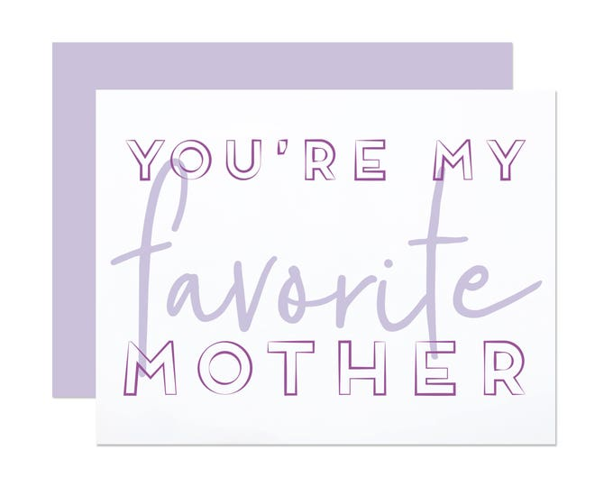 Favorite Mother - Funny Mother's Day Card