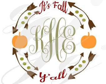 it' fall y'all monogram pumpkin svg dxf eps png arrows Digital Cutting Design- Instant Download-Vector File Graphic Design