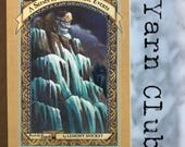 Series of Unfortunate Events Yarn Club | The Slippery Slope