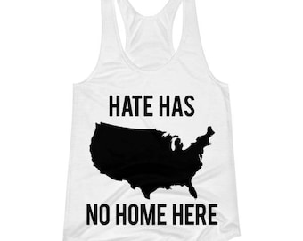 Hate Has No Home Here, No H8, Women's Racerback Tank
