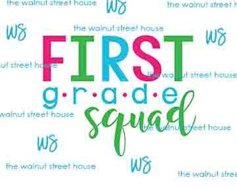 SVG - First Grade Squad SVG,  jpg, png & dxf included. downloadable file only, Teacher SVG, Back to school svg, teacher appreciation day svg
