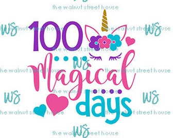 SVG - 100 Magical Days SVG,  all grades jpg, png & dxf included. downloadable file only, happy 100 days of school, unicorn svg,