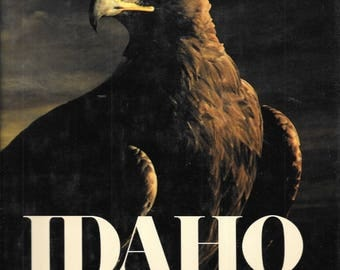 Idaho - A Pictorial Overview By Robert O Beatty 1976 Hardcover Edition
