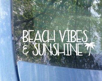 Beach Decal | Beach vibes & sunshine Car Decal | Ocean Decal | Surf Decal | Surfer Decal | Beach Bum | Beach Love | Sticker | Palm Tree
