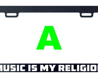 Music is my religion license plate frame tag holder decal sticker