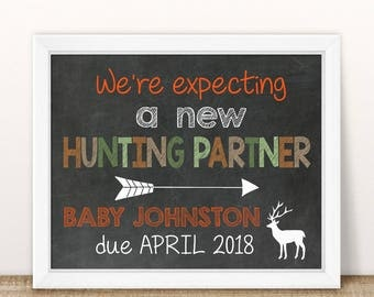PRINTABLE Fall Pregnancy Announcement, we're expecting a new hunting partner, Chalkboard Sign, hunter Pregnancy, Pregnancy reveal