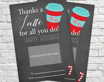 Printable Thanks a latte for all you do, Christmas Gift Card Holder, Thank You Gift Card Holders, Starbucks Gift Card, Teacher's Gifts