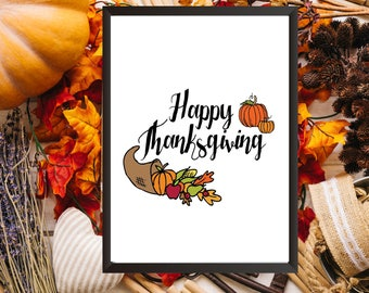 "PRINTABLE ART, 8x10, ""Happy Thanksgiving"",Instant Download, Fall Decor, Autumn Print, Thanksgiving Decor, Home Decor, Wall Art"