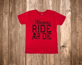 Mamas Ride or Die Toddler/Youth Shirt
