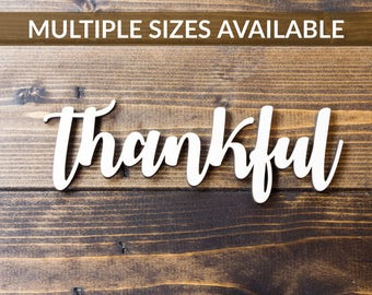 Thankful Sign Home Decor - Thankful Wall Sign - Thankful Sign for Sale - Thankful Wood Sign - Laser Cut