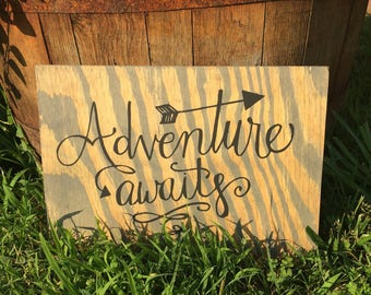 Adventure Awaits Rusic wood sign/ Adventure wood sign