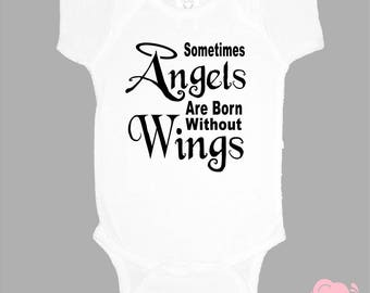 Sometimes Angels Are Born Without Wings onepiece bodysuit custom body suit personalized one piece angel wings halo new baby gift baptism