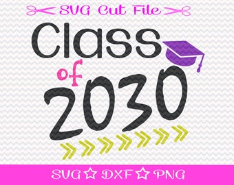 Class of 2030 / First Day of School SVG File / SVG Cut File for Silhouette / Beginning of School Year / Svg for Teachers / Kindergarten svg