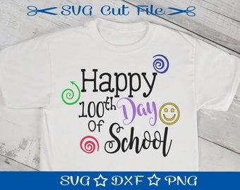100 Days of School SVG File / SVG Cut File for Silhouette / 100 Days Smarter / Happy 100th Day of School