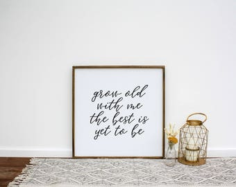 Grow Old With Me The Best Is Yet To Be Wood Sign (Mini) | Framed Wood Sign | Fixer Upper | Wedding Gift | Housewarming Gift | Gift for Her