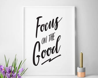 Focus On The Good office art office quote small office home office print office poster office decor office printable art