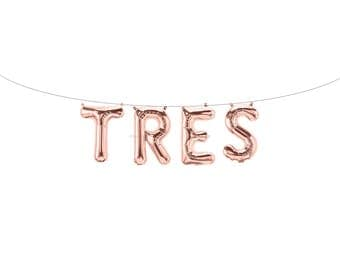 TRES Rose Gold Letter Balloons | Metallic Letter Balloons | Rose Gold Party Decorations | Third Birthday Balloon | Third Birthday Banner