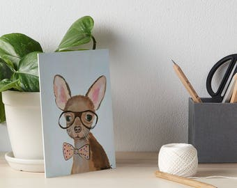 Funny Chihuahua Art - acrylic painting - clearance sale