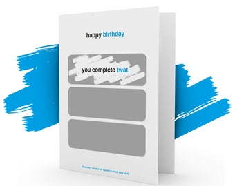 Happy Birthday 'scratchcards' Greeting Card (Contains bad language)