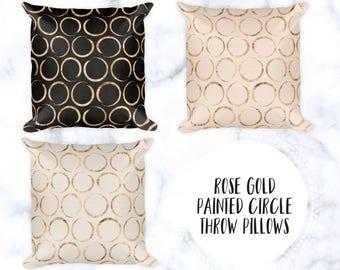 Rose Gold Painted Circle Throw Pillows | Minimalist Home Decor | 18x18 Decorative Pillows | Apartment Decor | Neutral Pillows | Geometric