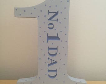 Hand Painted Wooden Engraved Father's Day No.1 Dad