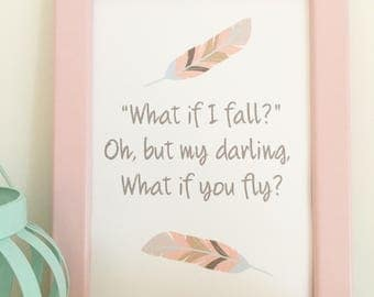 what if i fall oh but my darling what if you fly A4 print