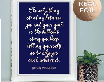 A4 Wolf Of Wall Street Leonardo Dicaprio - Motivational Inspirational Quote - Life Quotes - Gold Foil Print - Wall Art - Quirky Home Decor