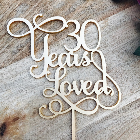 30 years loved cake topper anniversary cake topper cake for 30 cake decoration