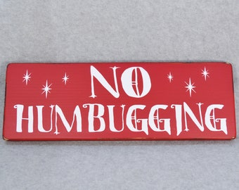 Rustic Farmhouse Style No Humbugging Funny Christmas Wood Sign, Red & Cream