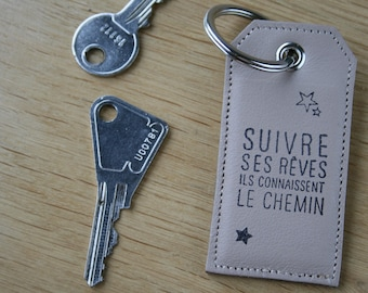 "Key chain hard leather Keychain with metal ring for keys, message ""follow your dreams"""