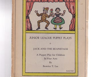 Jack and the Beanstalk Junior League Puppet Plays 1930 Samuel French