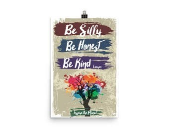 Be Silly Honest Kind Poster