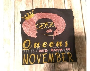 Queens Are Born in November T-Shirt, Queen Monthly T-Shirt